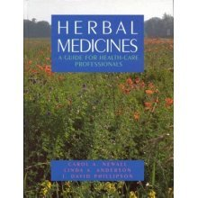 Herbal Medicines: A Guide for Healthcare Professionals