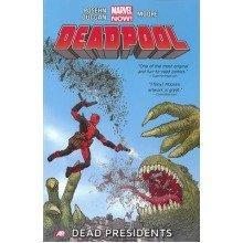 Deadpool: Dead Presidents (marvel Now) Volume 1