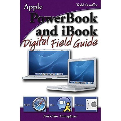 PowerBook and iBook Digital Field Guide