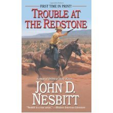 Trouble at the Redstone (Leisure Western)