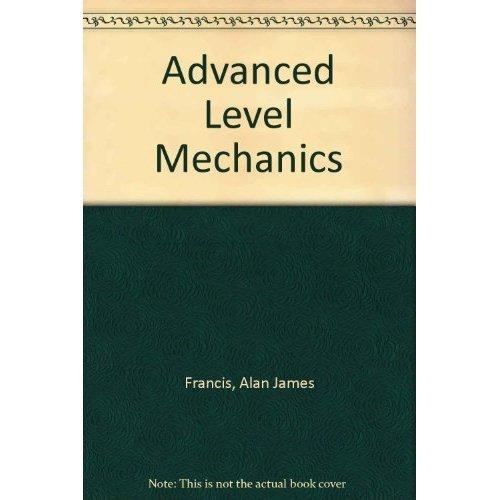 Advanced Level Mechanics