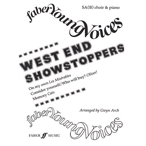 West End Showstoppers: SA(B) Accompanied (Faber Young Voices)