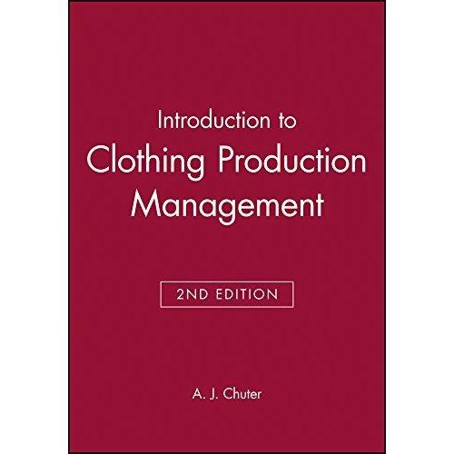Intro to Clothing Production Mngmnt 2e