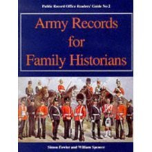 Army Records for Family Historians (Public Record Office Readers Guide)