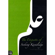The Etiquette of Seeking Knowledge