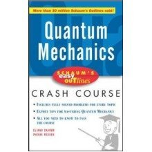 Schaum's Easy Outline of Quantum Mechanics