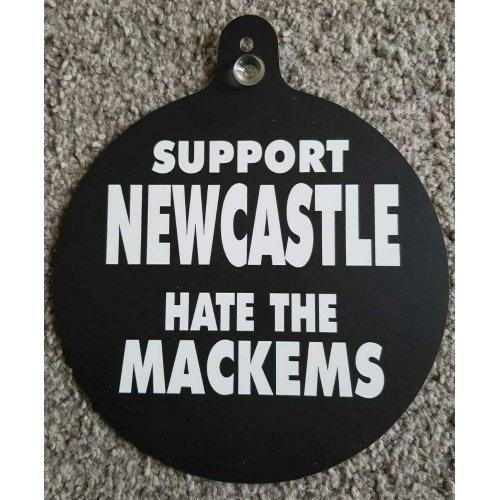 "Newcastle Car Window Hanger ""Support Newcastle Hate The Mackems"""