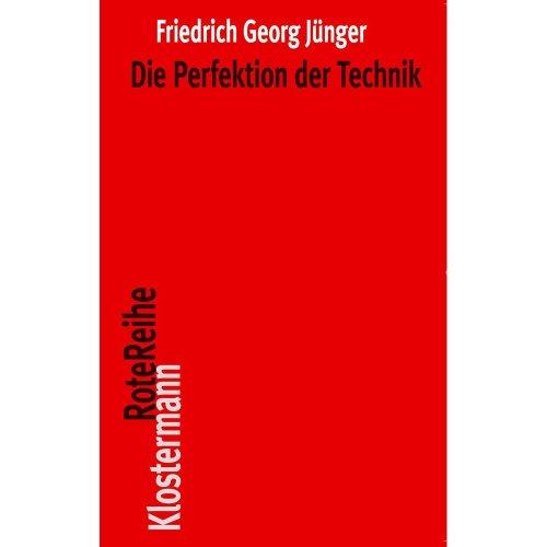 Die Perfektion Der Technik (Klostermann Rotereihe)