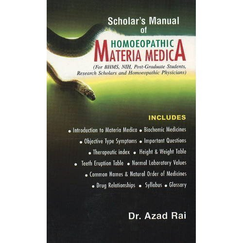 Scholar Manual of Homeopathic Materia Medica [Hardcover] [Jun 30, 2005] Azad Rai