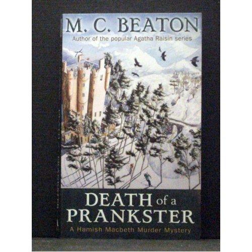Death of a Prankster   Book 7 in Hamish Macbeth series