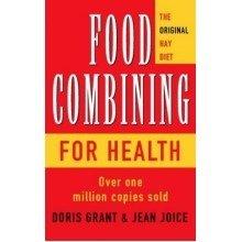 Food Combining for Health: the Original Hay Diet
