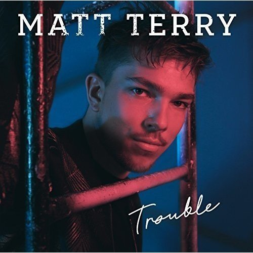 Matt Terry - Trouble | CD Album