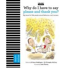 The Life and Soul Library: Why Do I Have to Say Please and Thank You?