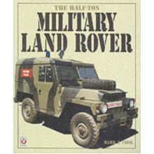 The Half Ton Military Land Rover (Paperback)