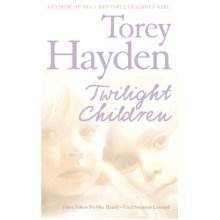 Twilight Children: Three Voices No One Heard – Until Someone Listened (Paperback)