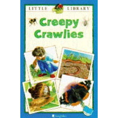 Creepy Crawlies (Little Library (Blue Books))