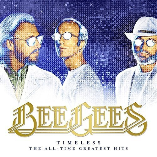 Bee Gees - Timeless: The All-Time Greatest Hits | CD Album