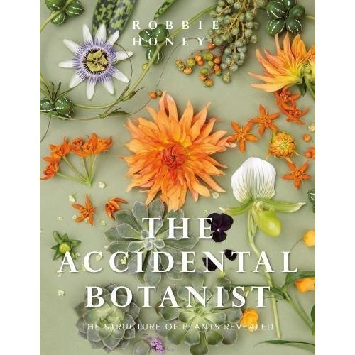 Accidental Botanist: The Structure of Plants Revealed