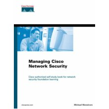 Managing Cisco Networks Security (Cisco Certification & Training)