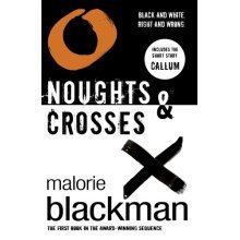 Noughts & Crosses: Book 1 (Part1 of Noughts & Crosses Trilogy)