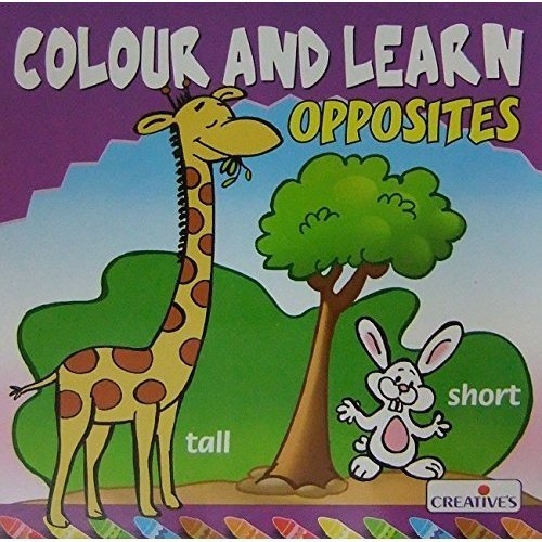 Creative Books - Colour Nlearn-opposites - Cre0571 N Learnopposites -  cre0571 creative books colour n learnopposites